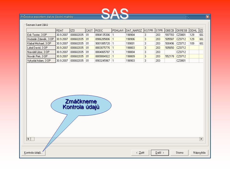 SAS Zmáčkneme Kontrola údajů