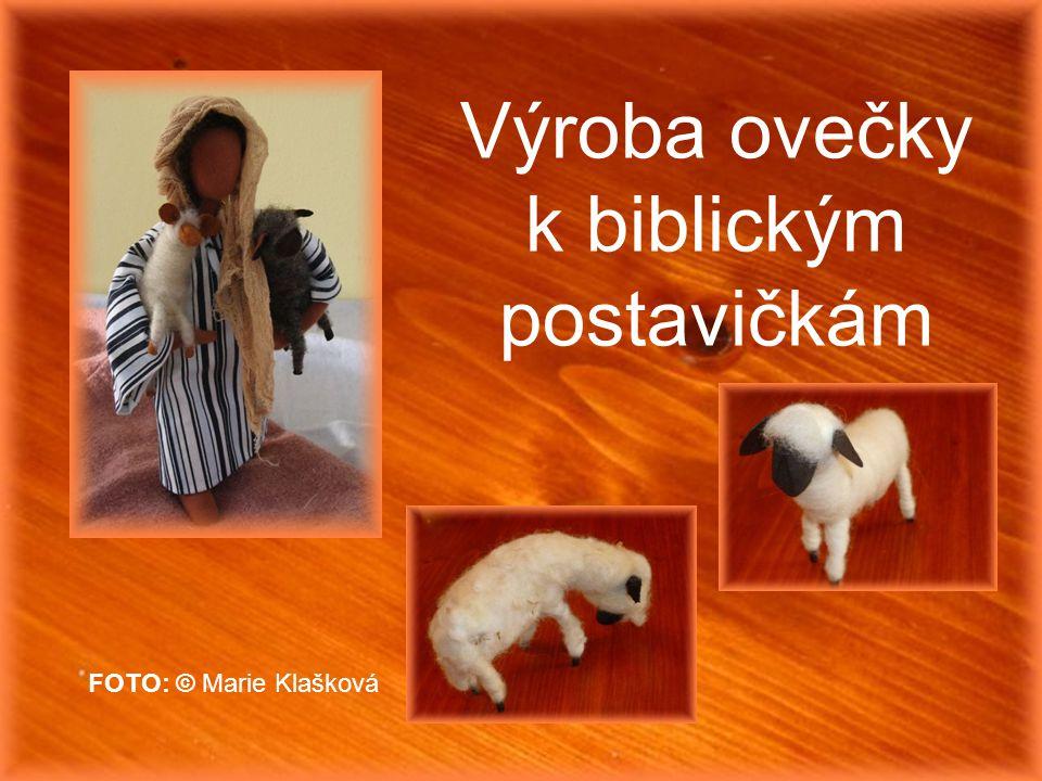 Výroba ovečky k biblickým postavičkám FOTO: © Marie Klašková