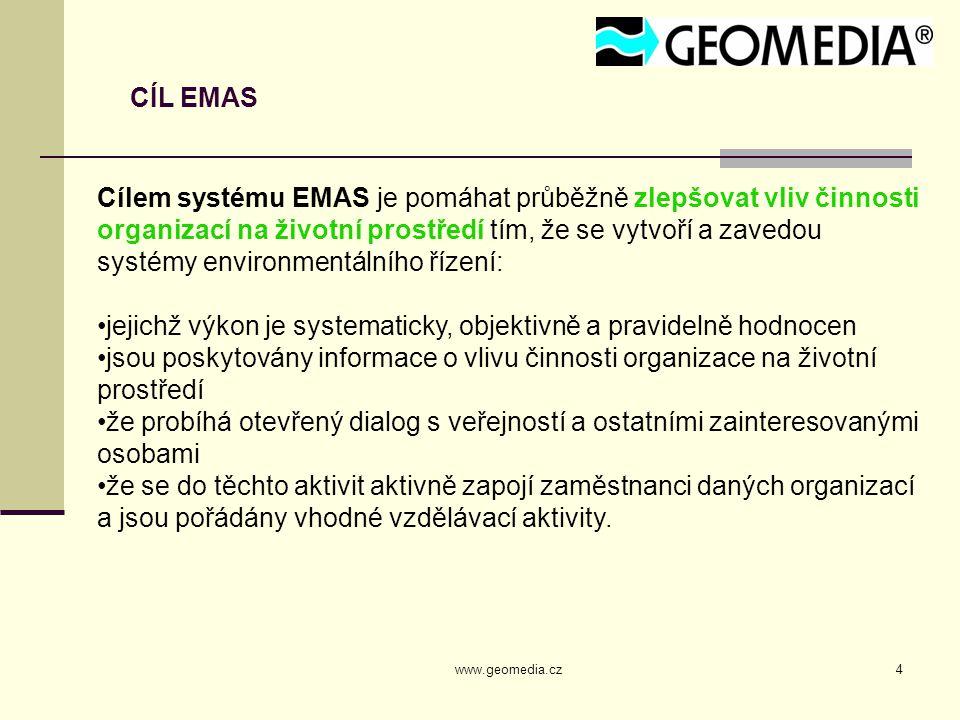 www.geomedia.cz5 ENVIRONMENTÁLNÍ PŘEZKOUMÁNÍ Úvodní podrobná analýza problémů ochrany životního prostředí, dopadů a plnění aktivit souvisejících s činnostmi organizace přezkoumání současného chování organizace v oblasti ochrany životního prostředí s cílem zvážit všechny její environmentální aspekty a vytvořit tak základ pro vybudování kvalitního Systému řízení EMS Povinná část (na rozdíl od ISO 14001, kde je tato část nepovinná)