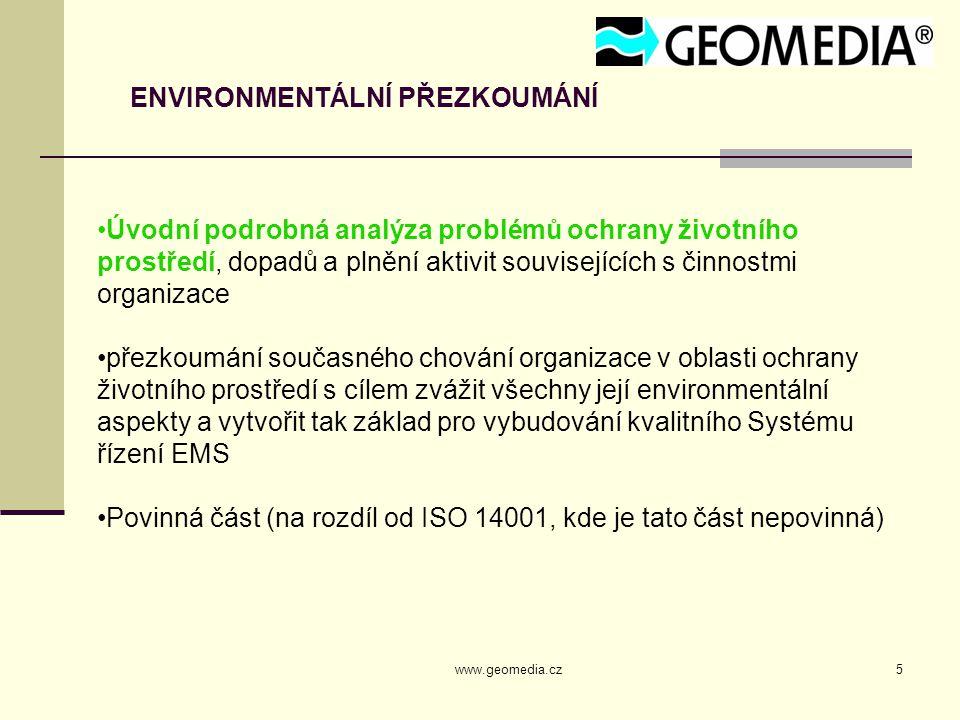 www.geomedia.cz36 ZÁVĚRY ZE VSTUPNÍ ANALÝZY ASPEKTY PROVOZU – NAKLÁDÁNÍ S CHEMICKÝMI LÁTKAMI PLUS Nakládání s CHLP je pouze v minimálním rozsahu.