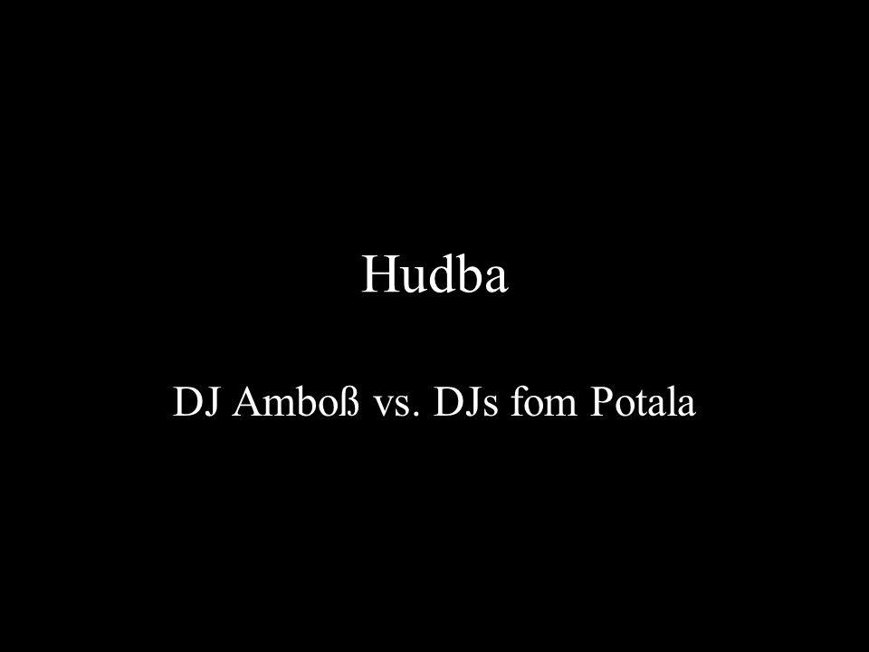 Hudba DJ Amboß vs. DJs fom Potala