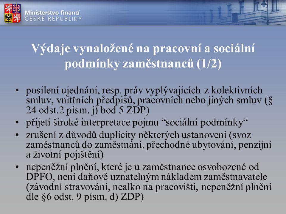 Výdaje vynaložené na pracovní a sociální podmínky zaměstnanců (1/2) posílení ujednání, resp. práv vyplývajících z kolektivních smluv, vnitřních předpi