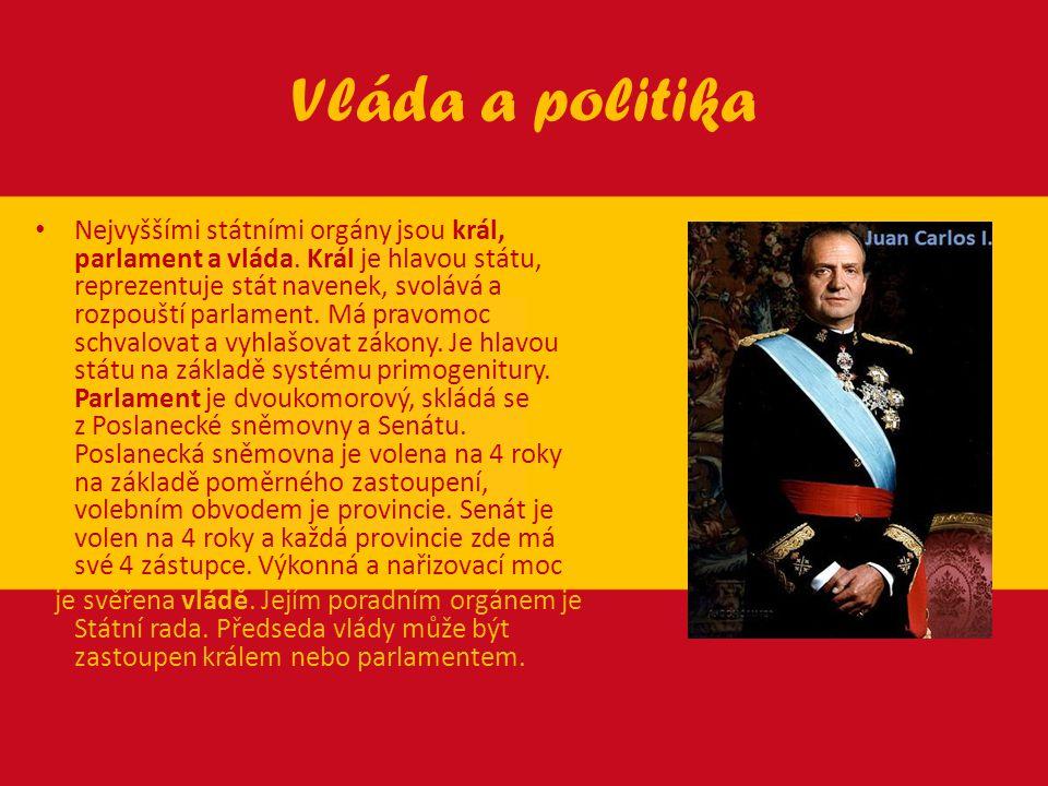Vláda a politika Nejvyššími státními orgány jsou král, parlament a vláda. Král je hlavou státu, reprezentuje stát navenek, svolává a rozpouští parlame