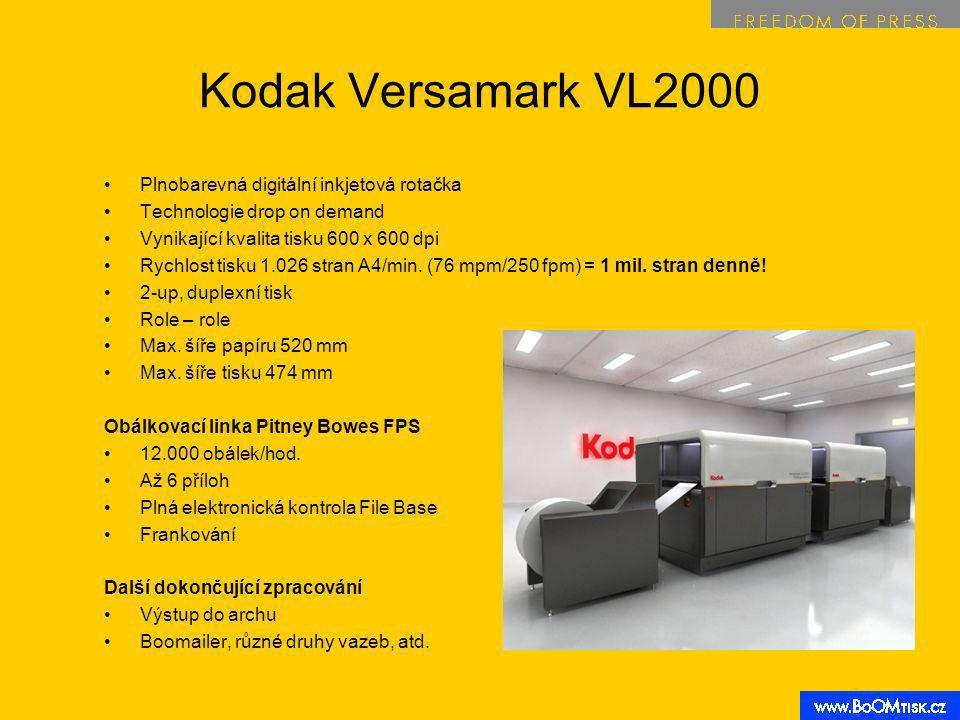 Kodak Versamark VL2000 Plnobarevná digitální inkjetová rotačka Technologie drop on demand Vynikající kvalita tisku 600 x 600 dpi Rychlost tisku 1.026 stran A4/min.