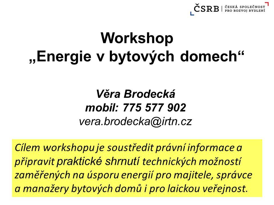 Příčinou mohutného šetření energií v budovách je že z celkového množství energie, které se v Evropě vyrobí spotřebují budovy40% doprava32% průmysl28% zdroj UCEEB (ČVUT) 9/10/2012