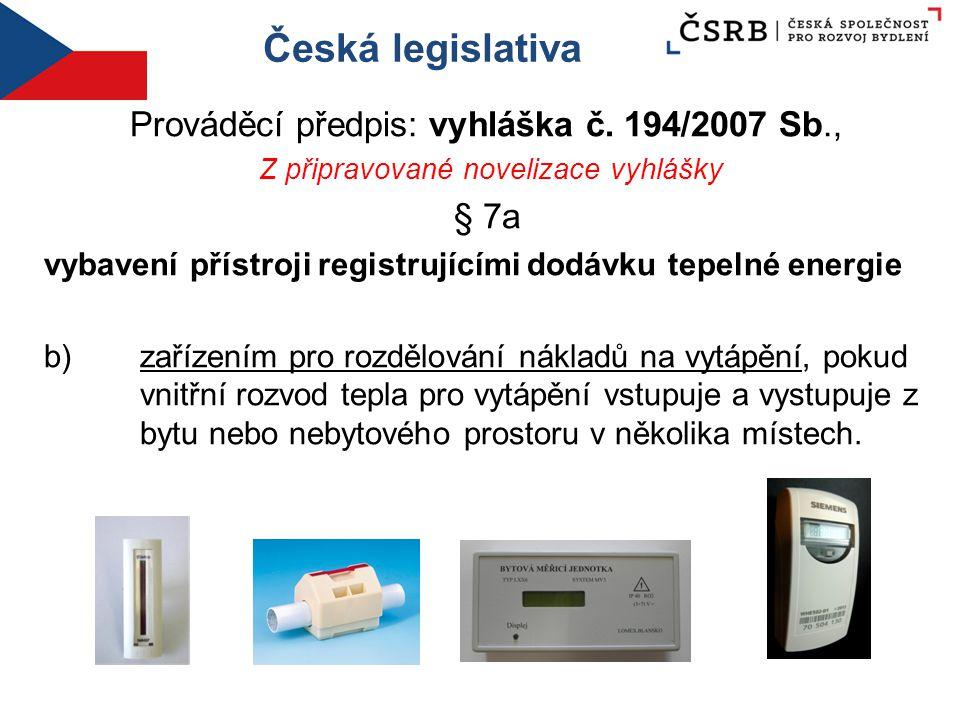 Česká legislativa Prováděcí předpis: vyhláška č.