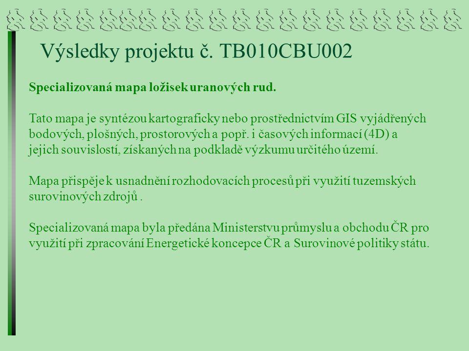 Výsledky projektu č.TB010CBU002 Specializovaná mapa ložisek uranových rud.
