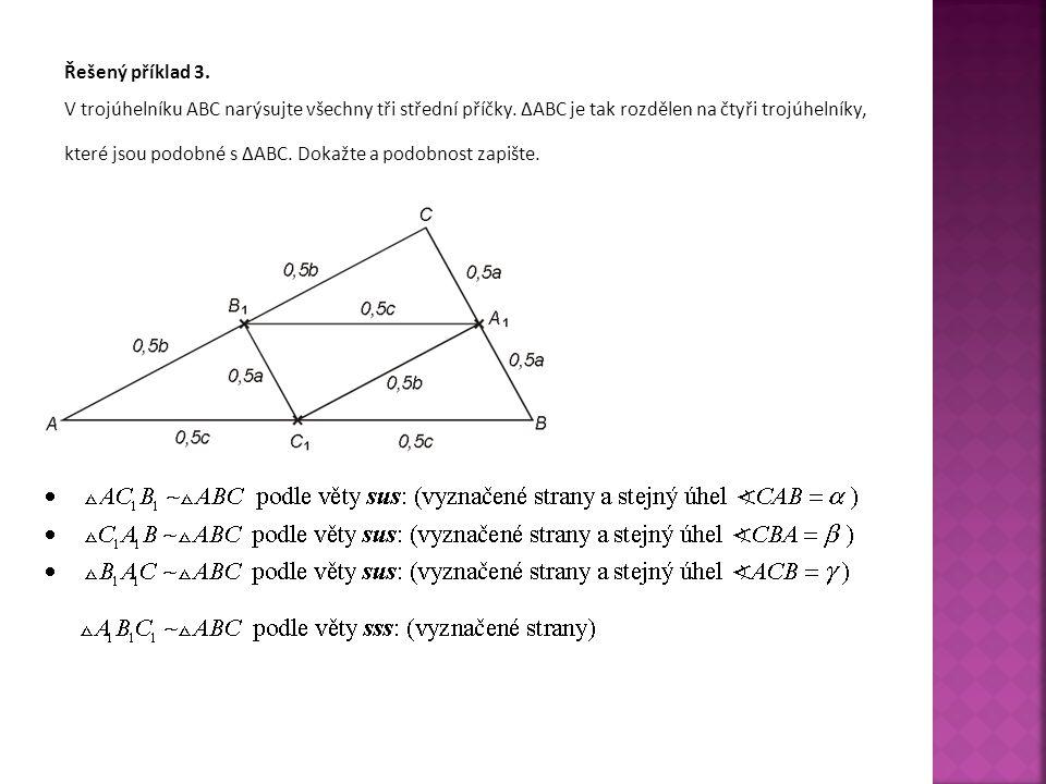 Řešený příklad 3.V trojúhelníku ABC narýsujte všechny tři střední příčky.