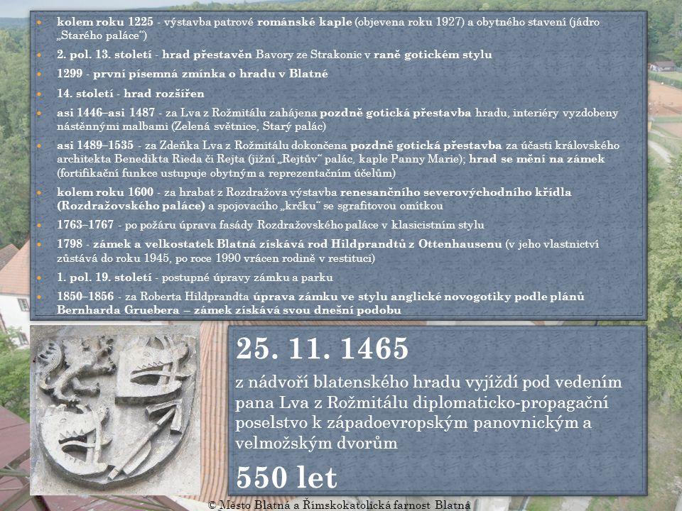 """kolem roku 1225 - výstavba patrové románské kaple (objevena roku 1927) a obytného stavení (jádro """"Starého paláce ) 2."""