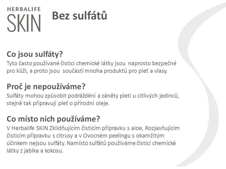 Bez sulfátů Co jsou sulfáty? Tyto často používané čisticí chemické látky jsou naprosto bezpečné pro kůži, a proto jsou součástí mnoha produktů pro ple