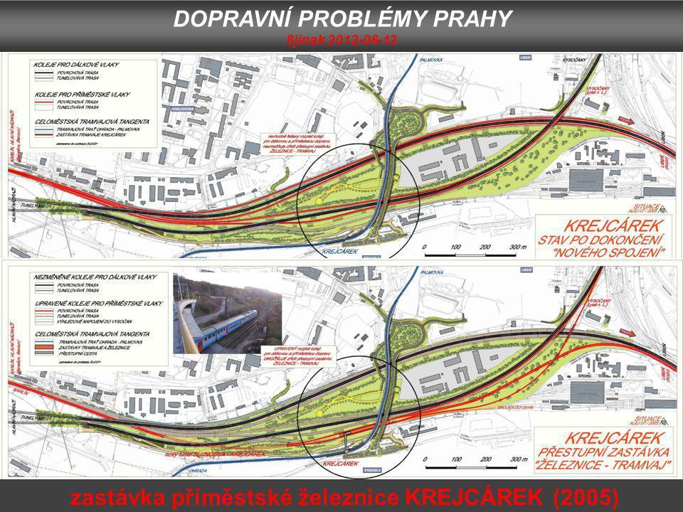 DOPRAVNÍ PROBLÉMY PRAHY 8jinak 2012-06-12 zastávka příměstské železnice KREJCÁREK (2005)