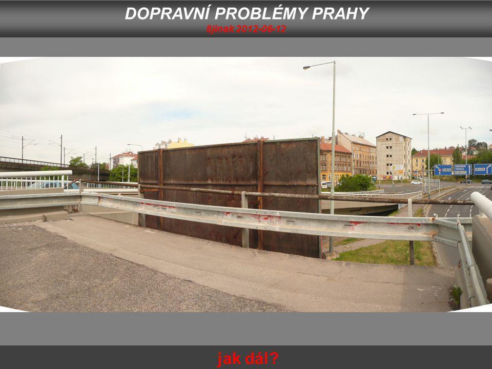 DOPRAVNÍ PROBLÉMY PRAHY 8jinak 2012-06-12 jak dál