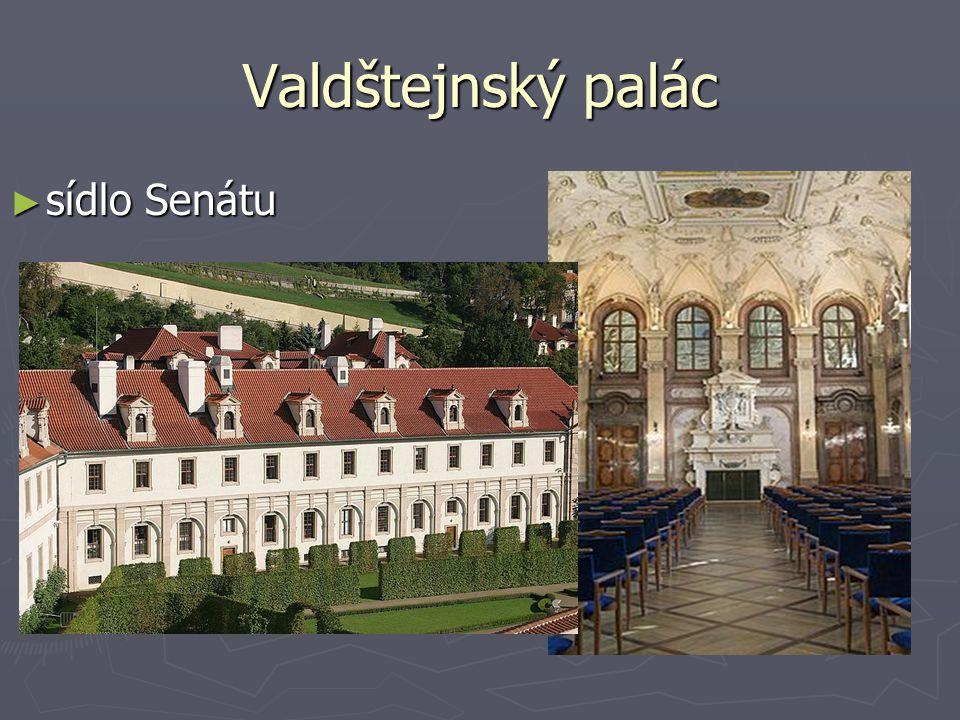Valdštejnský palác ► sídlo Senátu