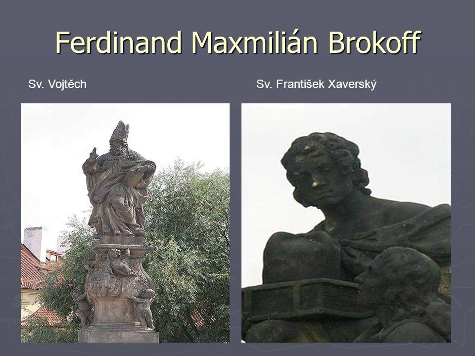 Ferdinand Maxmilián Brokoff Sv. VojtěchSv. František Xaverský
