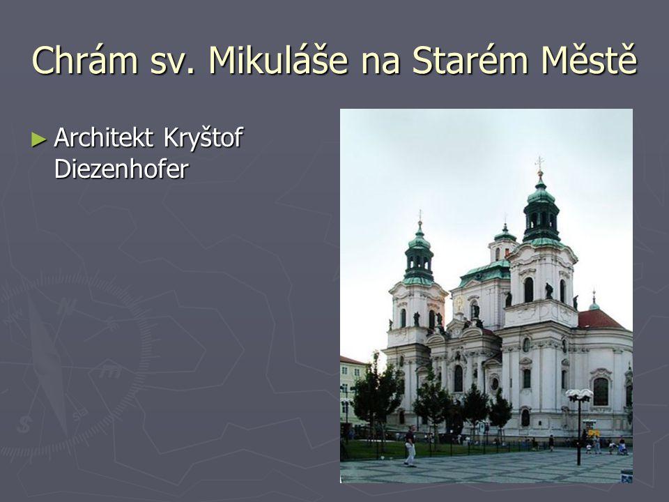 Chrám sv. Mikuláše na Starém Městě ► Architekt Kryštof Diezenhofer