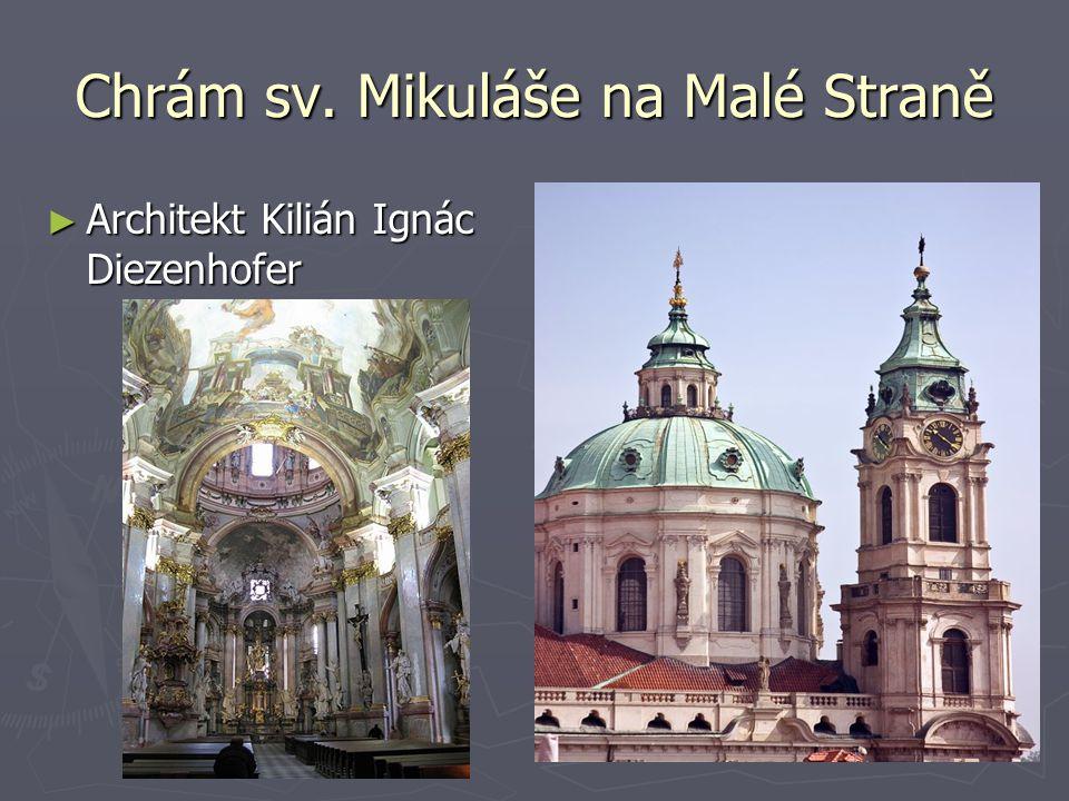 Chrám sv. Mikuláše na Malé Straně ► Architekt Kilián Ignác Diezenhofer
