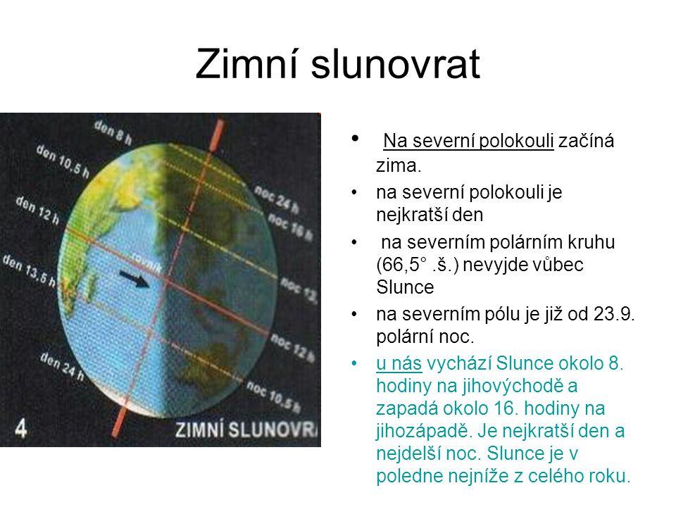 Je-li Země nejblíže k Slunci, je na S polokouli zima Upozornění na velmi rozšířený omyl lidí, kteří neznají příčinu střídání ročních období Protože se Země pohybuje okolo Slunce po elipse, kdy v nejbližším místě se k Slunci přiblíží na 147 000 000 km a v nejvzdálenějším se vzdálí na 152 000 000 km, myslí si někteří lidé, že je-li Země nejblíže, je léto, je-li nejdále, je zima.