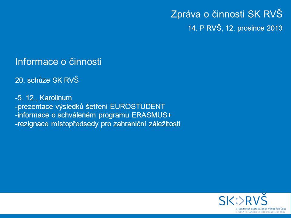Informace o činnosti 20. schůze SK RVŠ -5.