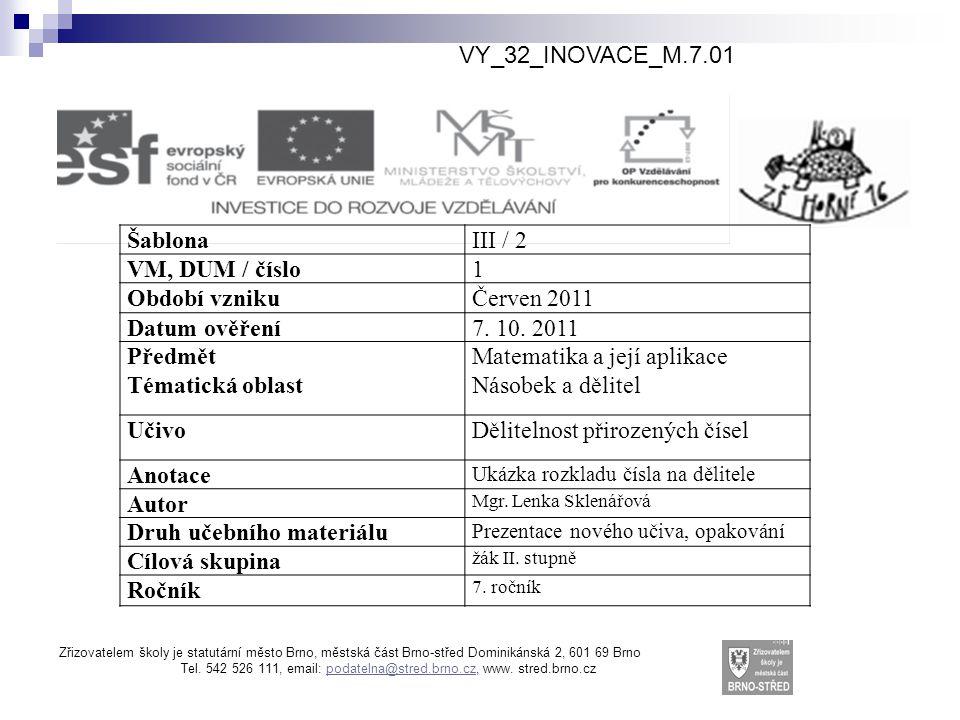 Prvočísla a čísla složená Mgr. Lenka Sklenářová