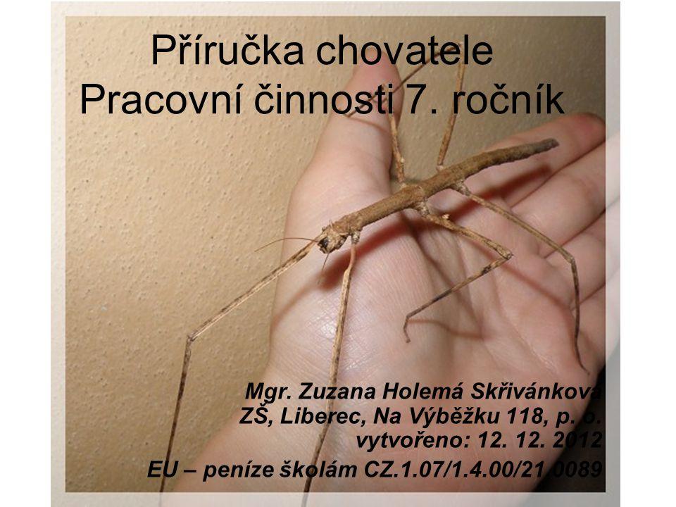 Příručka chovatele Pracovní činnosti 7.ročník Mgr.