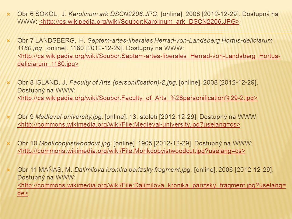  Obr 6 SOKOL, J.Karolinum ark DSCN2206.JPG. [online].