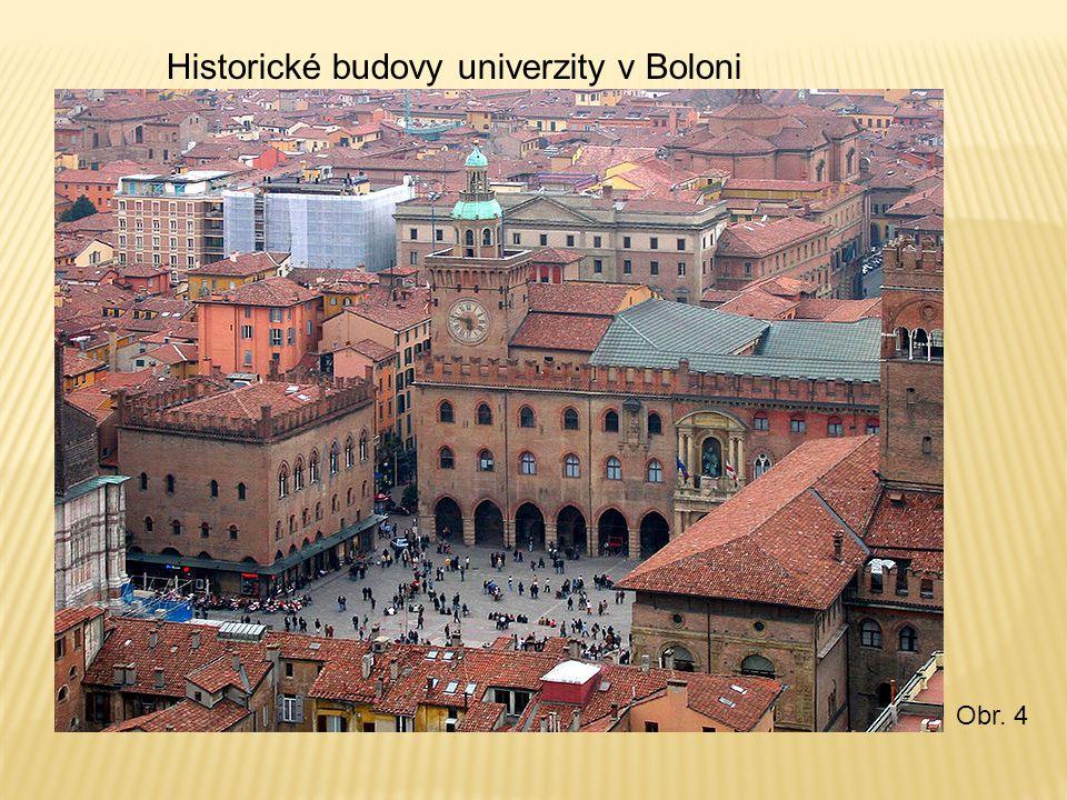 Historické budovy univerzity v Boloni Obr. 4