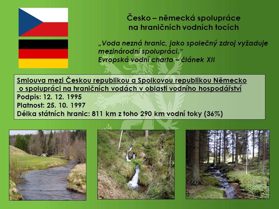 """""""Voda nezná hranic, jako společný zdroj vyžaduje mezinárodní spolupráci."""" Evropská vodní charta – článek XII Česko – německá spolupráce na hraničních"""