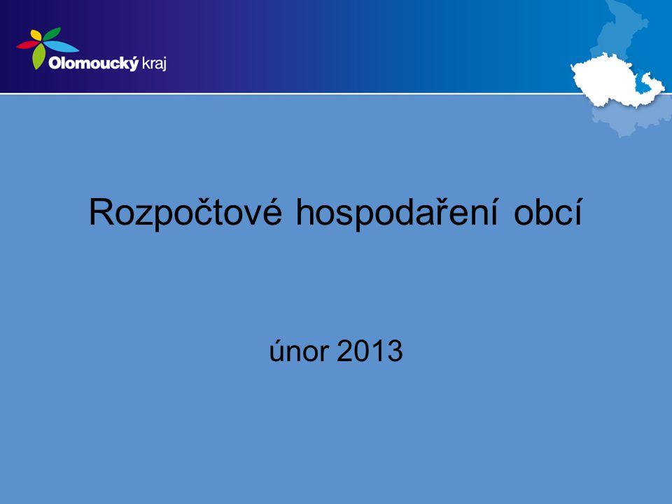 Rozpočtové hospodaření obcí únor 2013