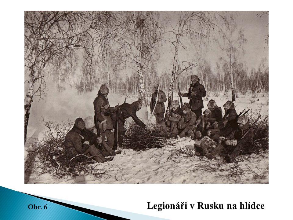 Legionáři v Rusku na hlídce Obr. 6