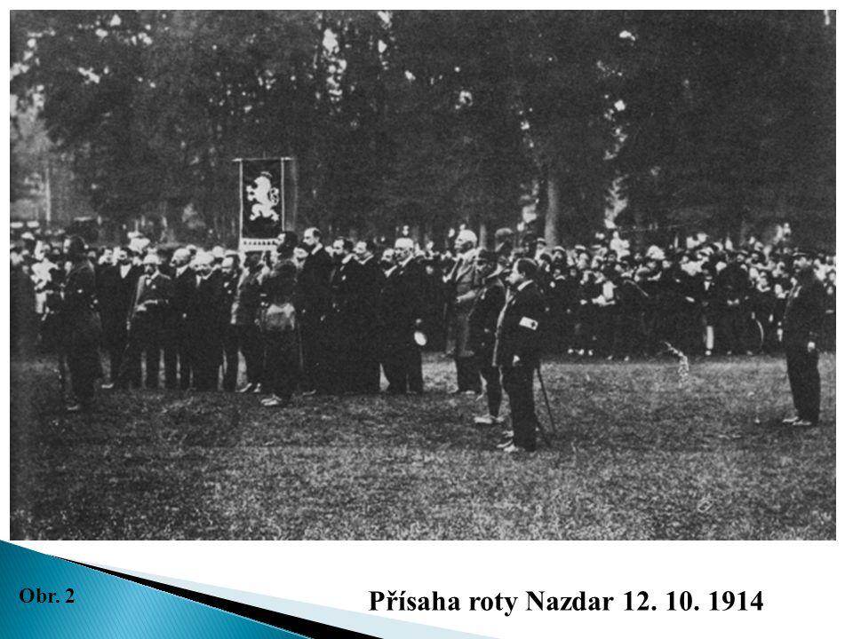 Přísaha roty Nazdar 12. 10. 1914 Obr. 2