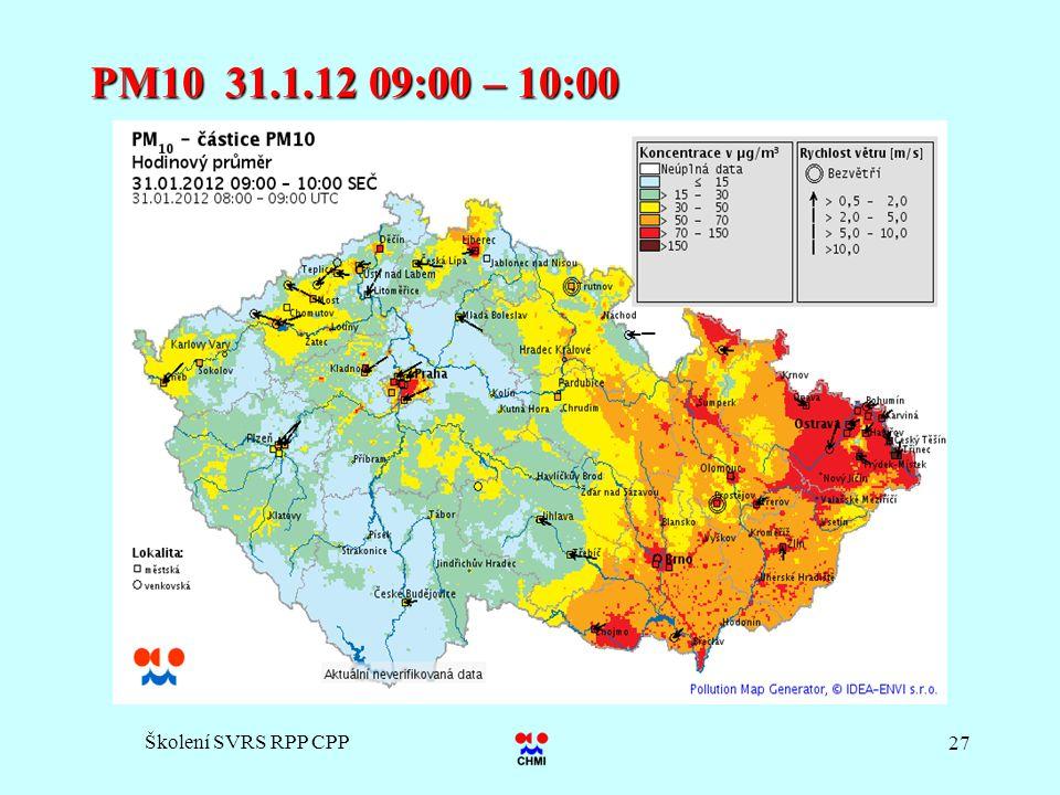 Školení SVRS RPP CPP 27 PM10 31.1.12 09:00 – 10:00