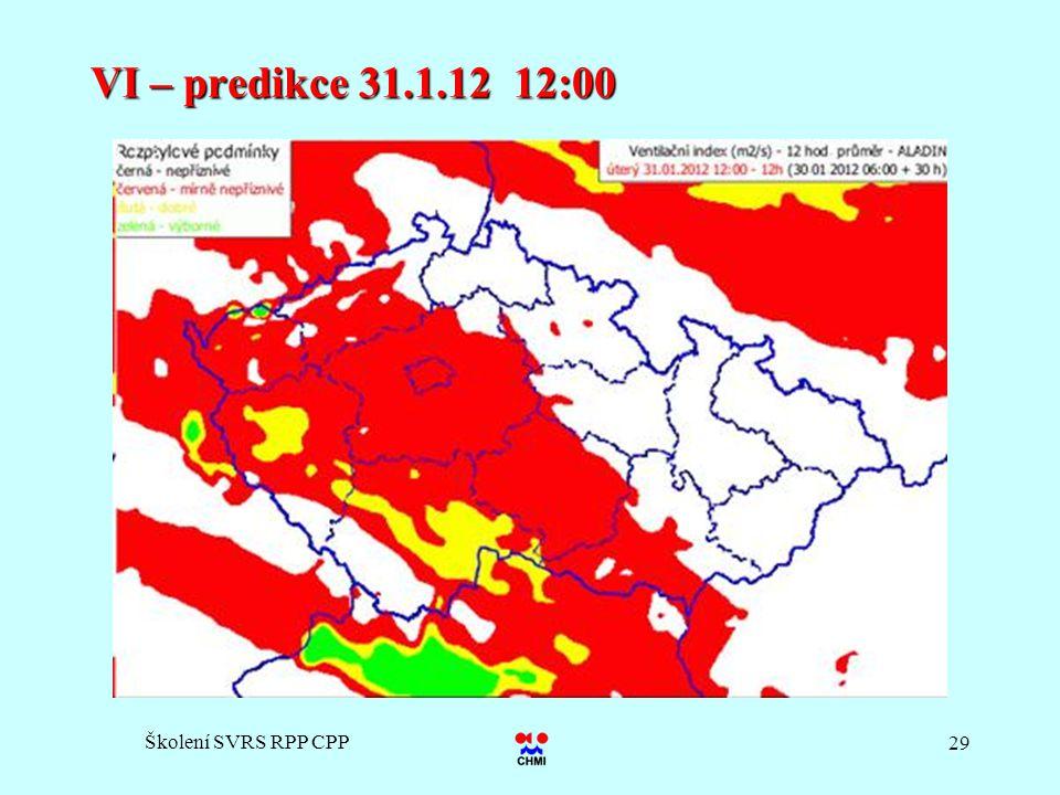 Školení SVRS RPP CPP 29 VI – predikce 31.1.12 12:00