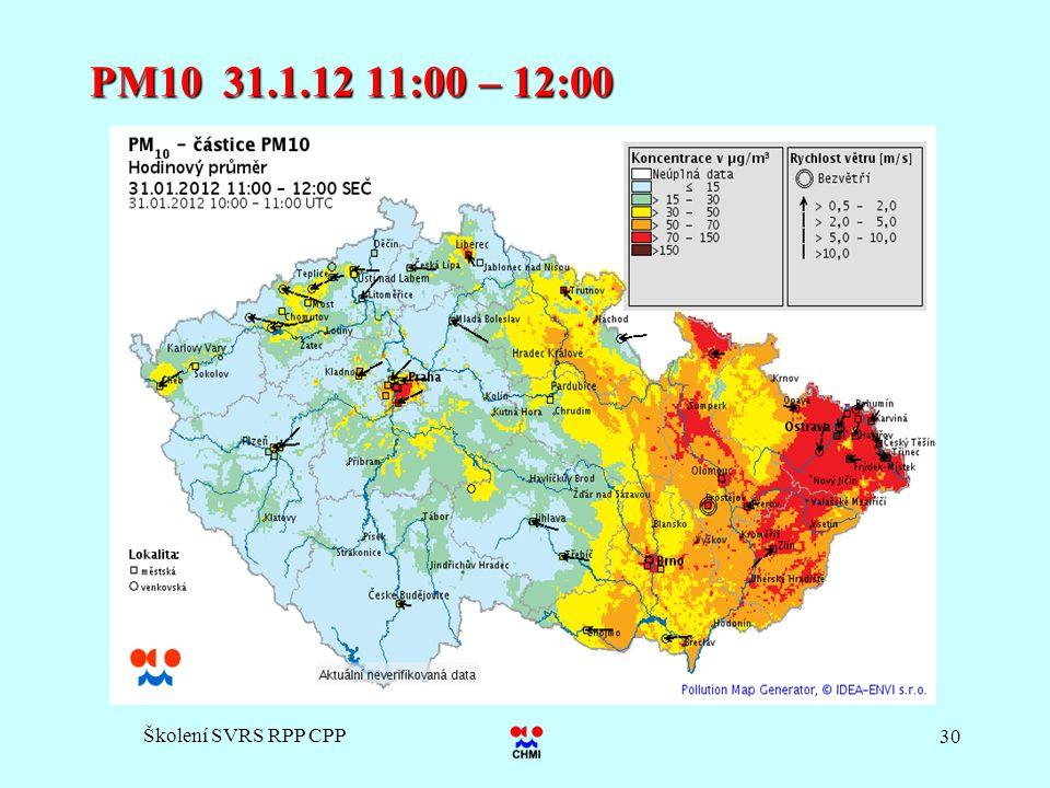 Školení SVRS RPP CPP 30 PM10 31.1.12 11:00 – 12:00