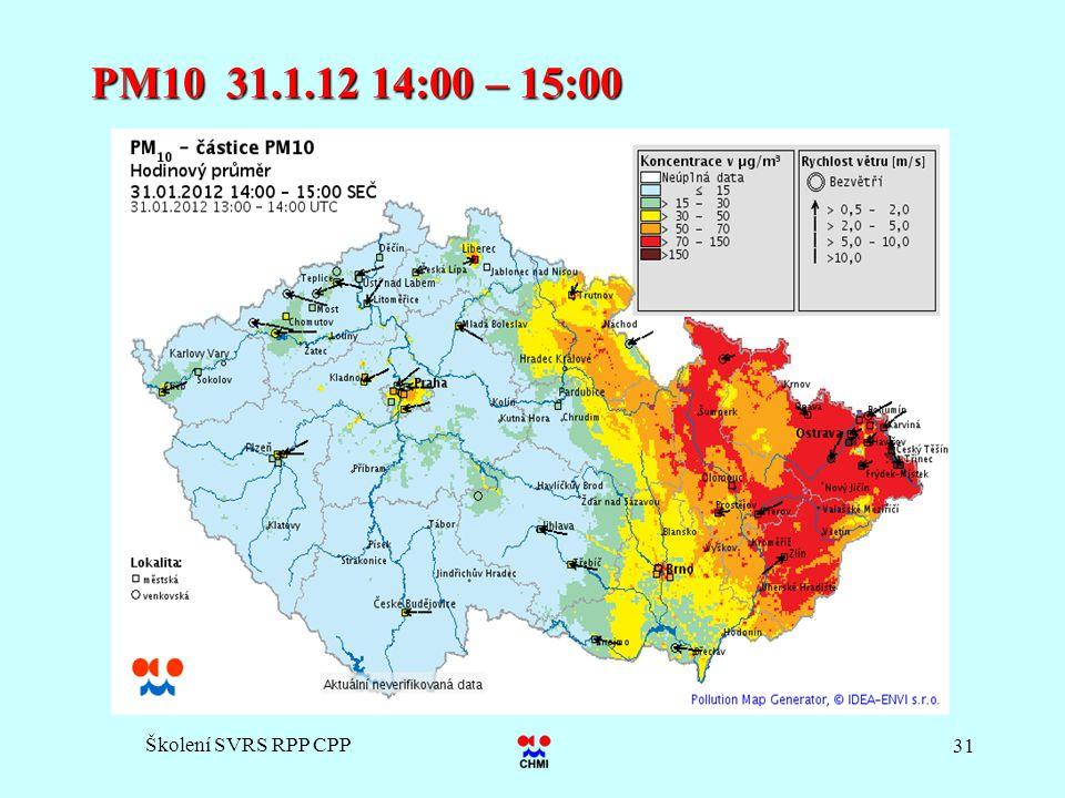 Školení SVRS RPP CPP 31 PM10 31.1.12 14:00 – 15:00