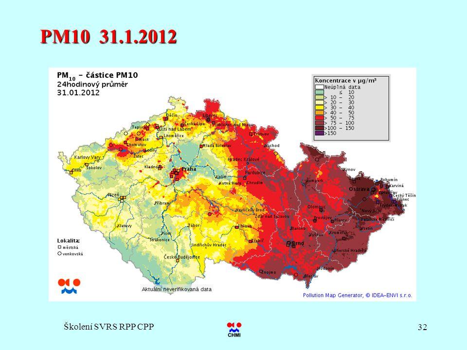 Školení SVRS RPP CPP 32 PM10 31.1.2012