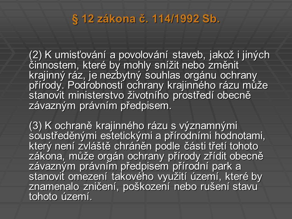 § 12 zákona č.114/1992 Sb.