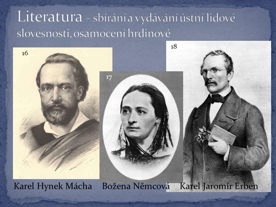 Karel Hynek MáchaBožena NěmcováKarel Jaromír Erben 16 18 17