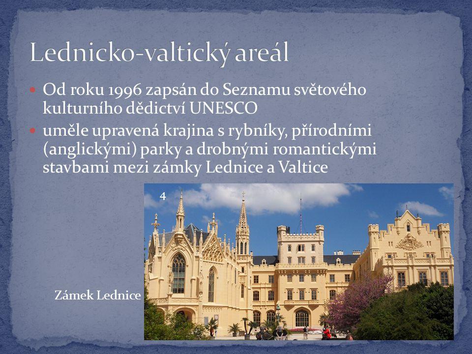 Od roku 1996 zapsán do Seznamu světového kulturního dědictví UNESCO uměle upravená krajina s rybníky, přírodními (anglickými) parky a drobnými romantickými stavbami mezi zámky Lednice a Valtice Zámek Lednice 4
