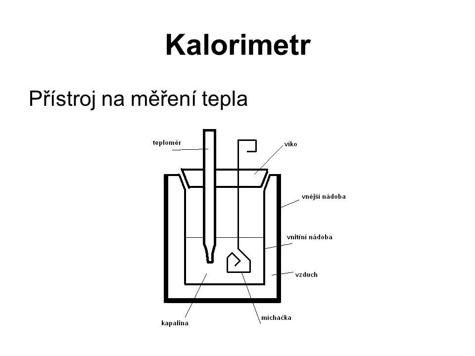 Kalorimetr Přístroj na měření tepla