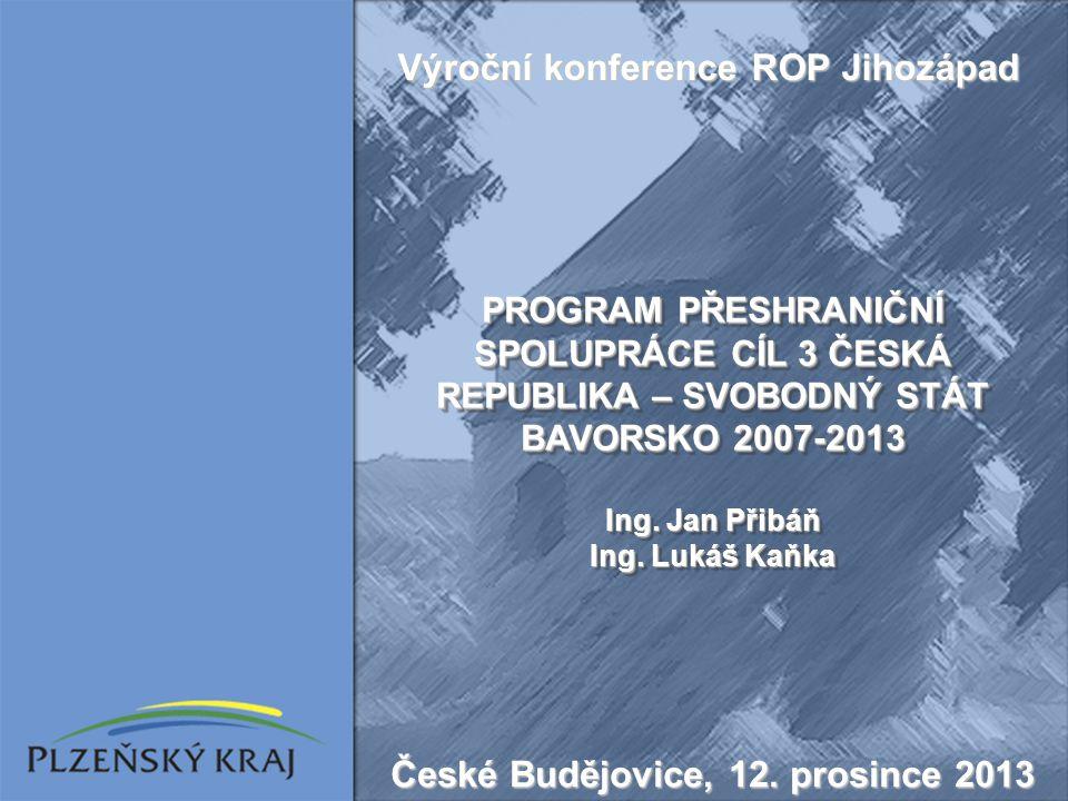 II. AKTUÁLNÍ STAV IMPLEMETACE PROGRAMU (k 31. 10. 2013)