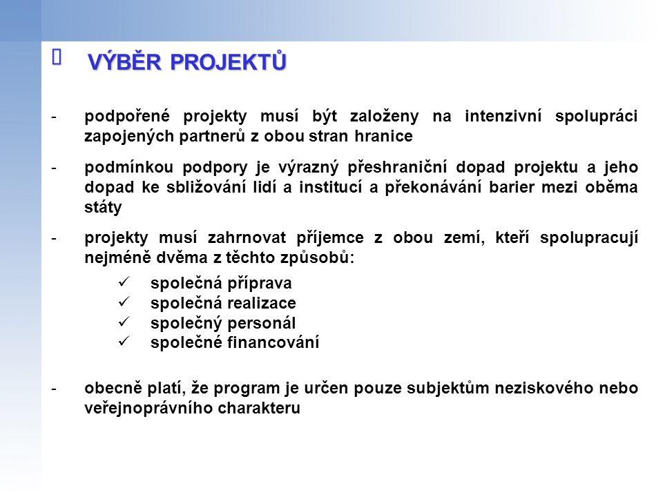 -podpořené projekty musí být založeny na intenzivní spolupráci zapojených partnerů z obou stran hranice -podmínkou podpory je výrazný přeshraniční dop