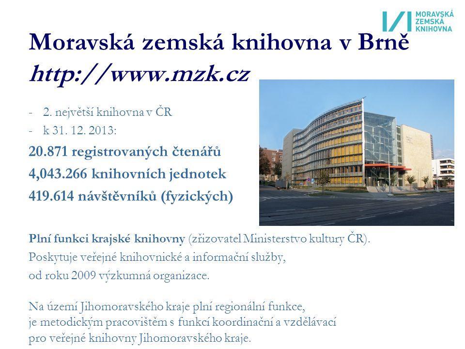 Moravská zemská knihovna v Brně http://www.mzk.cz -2.