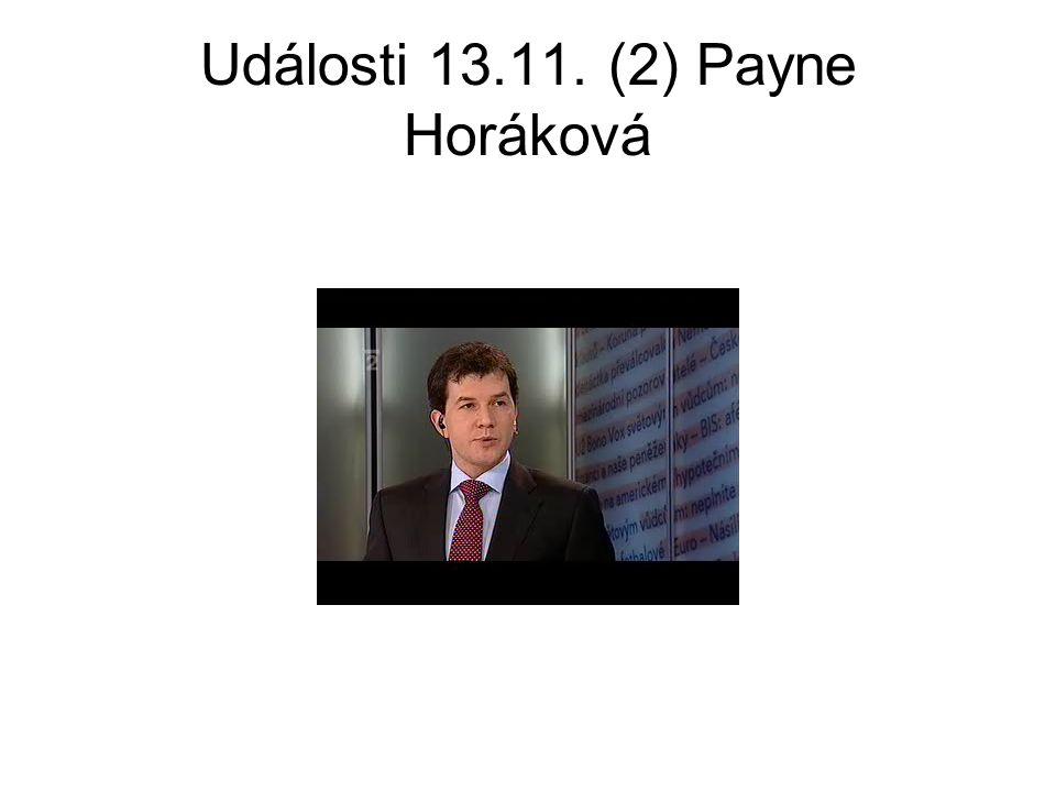 Události 13.11. (2) Payne Horáková