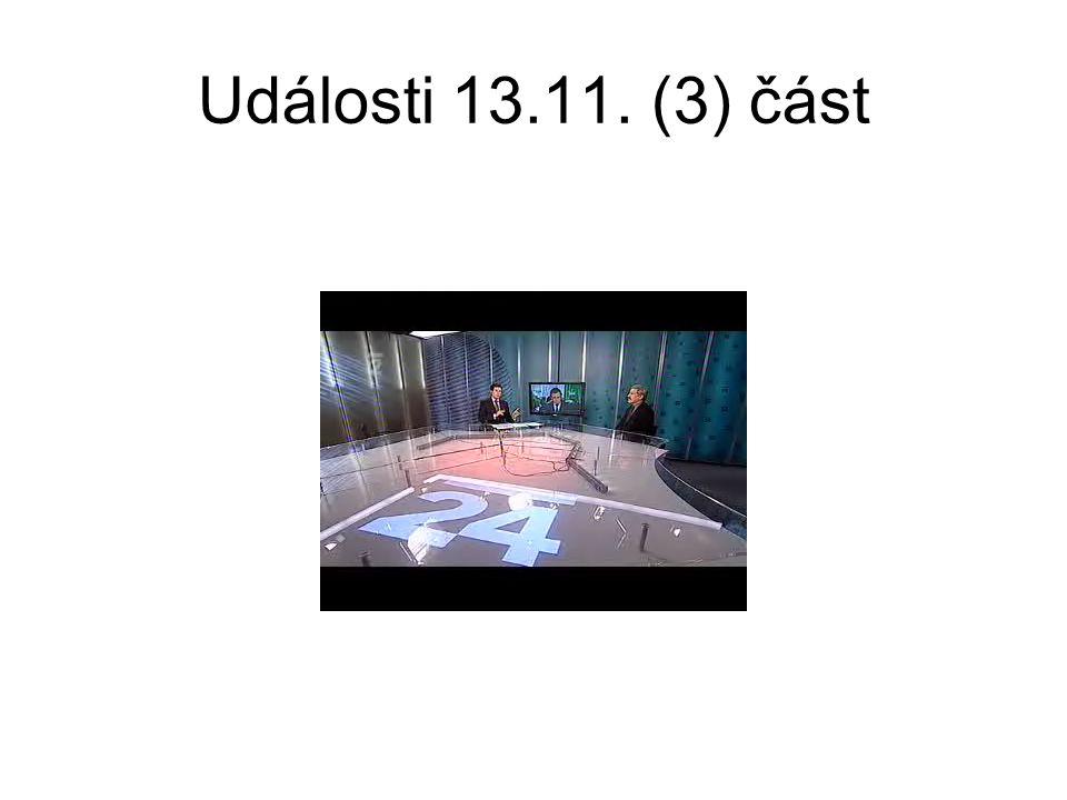 Události, 13. 11. (4) ratifikace