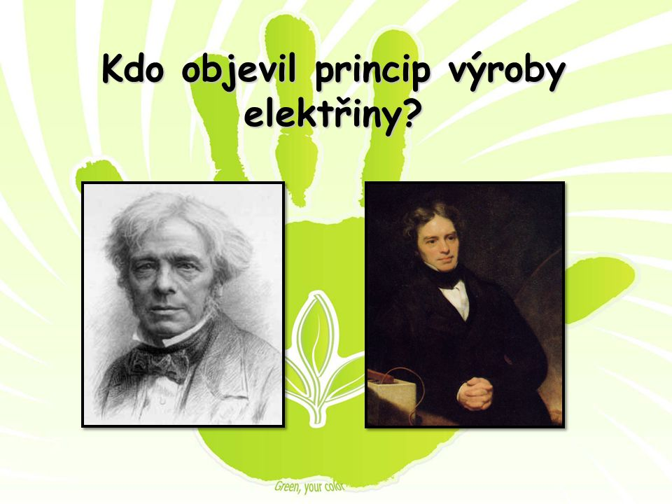 Správná odpověď: Energie vody a větru