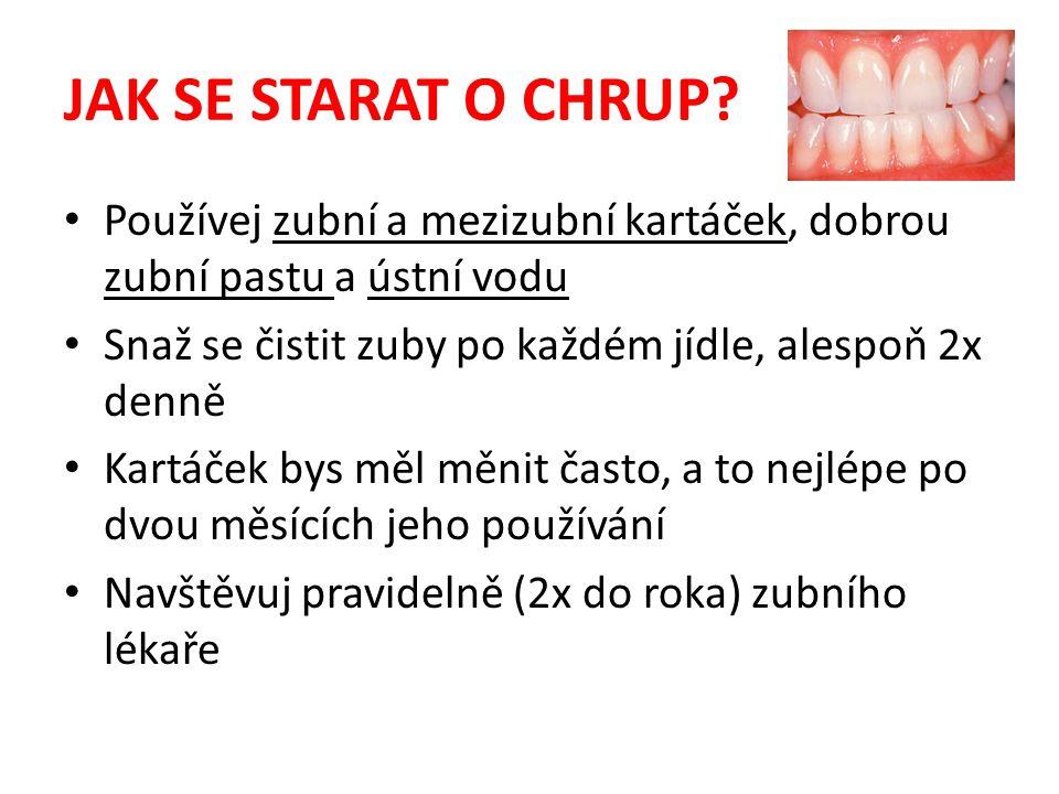 JAK SE STARAT O CHRUP.