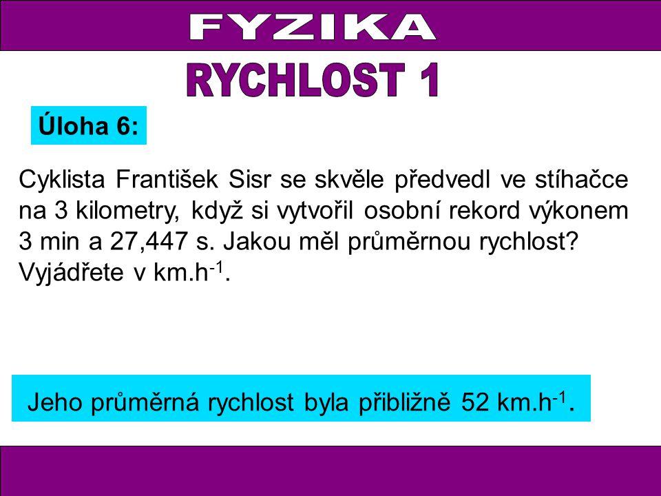 Cyklista František Sisr se skvěle předvedl ve stíhačce na 3 kilometry, když si vytvořil osobní rekord výkonem 3 min a 27,447 s. Jakou měl průměrnou ry