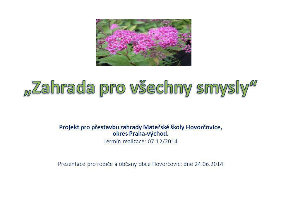 Projekt pro přestavbu zahrady Mateřské školy Hovorčovice, okres Praha-východ.