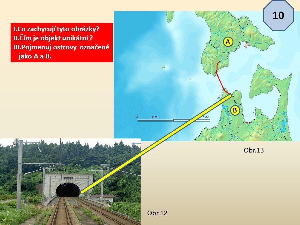 I.Co zachycují tyto obrázky? II.Čím je objekt unikátní ? III.Pojmenuj ostrovy označené jako A a B. A B 10 Obr.13 Obr.12