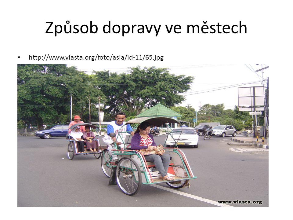 Způsob dopravy ve městech http://www.vlasta.org/foto/asia/id-11/65.jpg